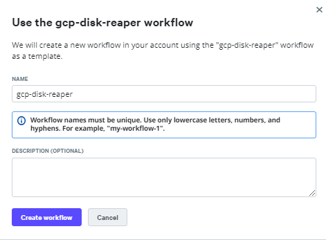 Create workflow from gcp-disk-reaper template