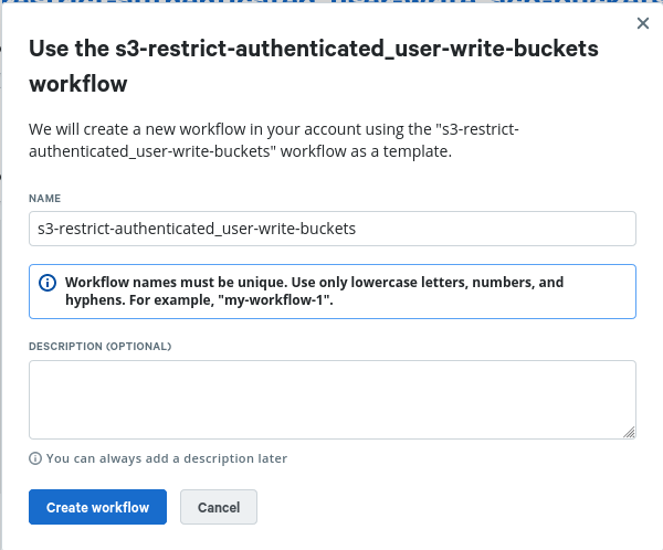 Use the s3-restrict-authenticated_user-write-buckets workflow